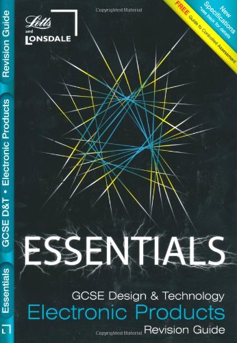 GCSE Essentials Electronic Products Revision Guide by