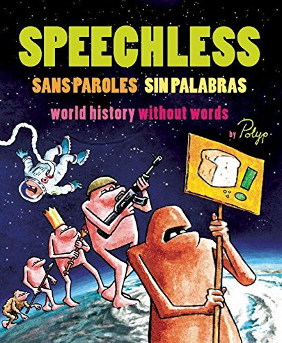 Speechless: World History Without Words by Polyp