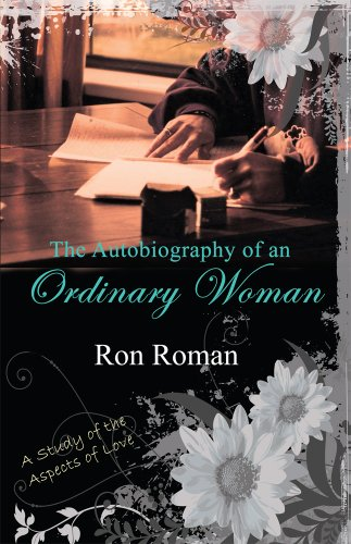 The Autobiography of an Ordinary Woman by Ron Roman