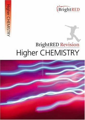 BrightRED Revision: Higher Chemistry by Archie Gibb