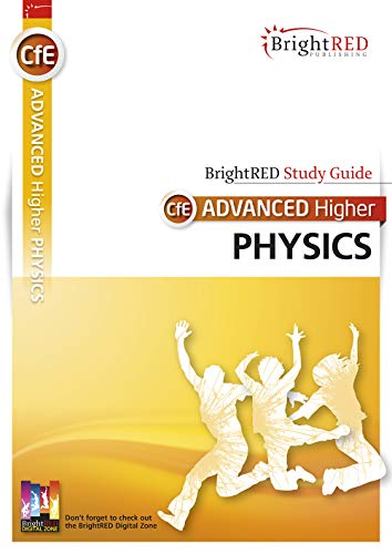 Brightred Study Guide CFE Advanced Higher Physics by Andrew McGuigan