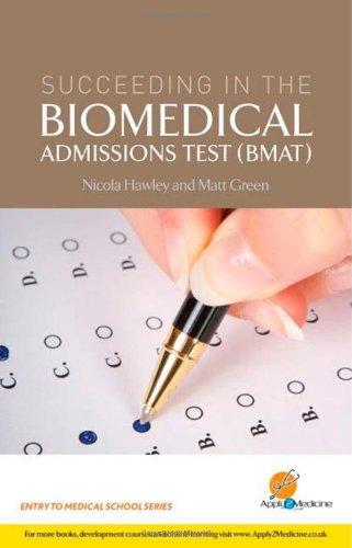 Succeeding in the Bio Medical Admissions Test (BMAT) by Nicola Hawley