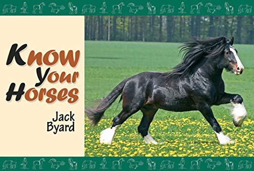 Know Your Horses by Jack Byard