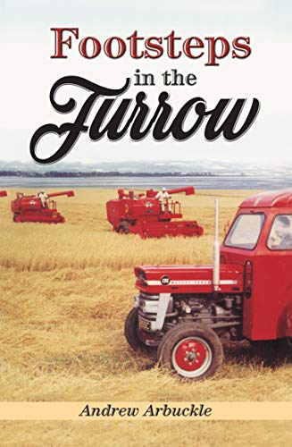 Footsteps in the Furrow by Andrew Arbuckle