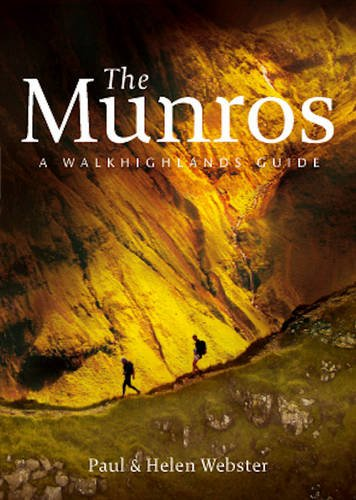 The Munros: A Walkhighlands Guide by Paul Webster