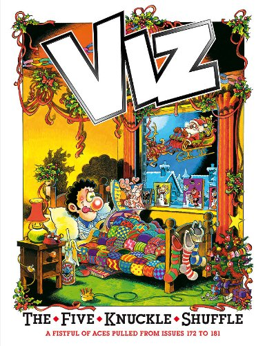 The Five Knuckle Shuffle: 2011 by Viz