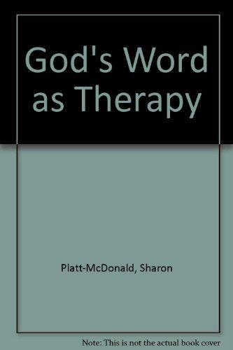 God's Word as Therapy by Sharon Platt-McDonald