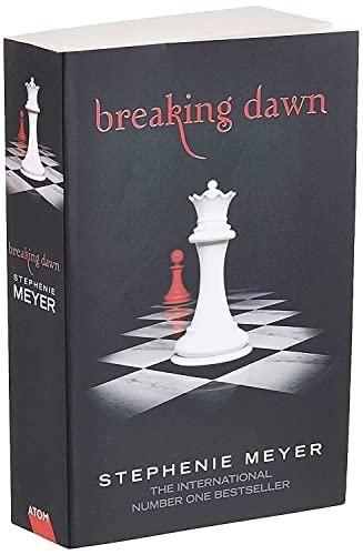 Breaking Dawn: Twilight, Book 4: 4/4 (Twilight Saga)