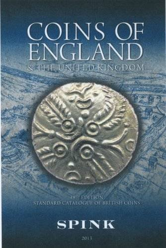 Coins of England and the United Kingdom: 2013 by Philip Skingley