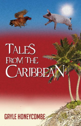 Tales from the Caribbean by Gayle Honeycombe