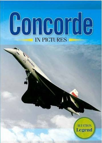 Concorde in Pictures by