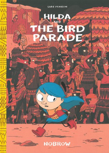 Hilda and the Bird Pararde by Luke Pearson