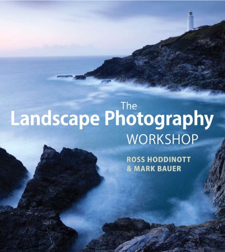 The Landscape Photography Workshop by Ross Hoddinott