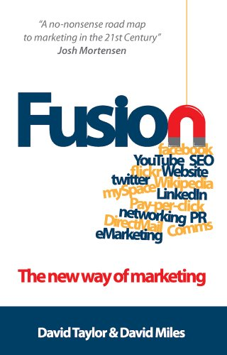 Fusion: The New Way of Marketing by David Taylor
