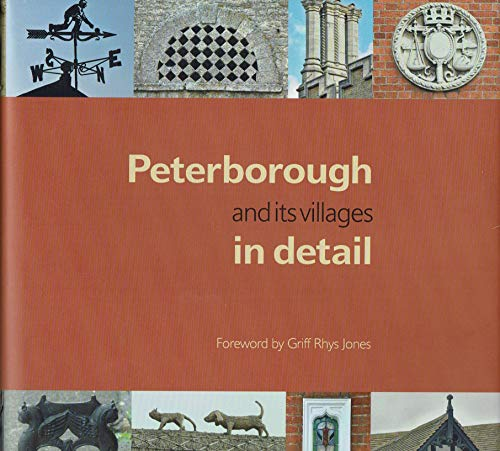 Peterborough and Its Villages in Detail by Henry Mansell Duckett