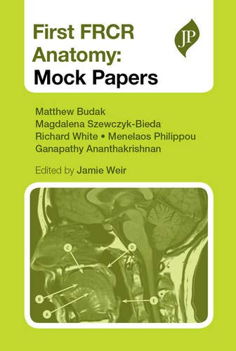 First FRCR Anatomy: Mock Papers by Matthew Budak