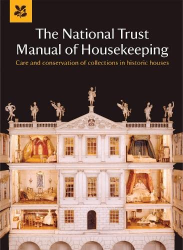 The National Trust Manual of Housekeeping by National Trust