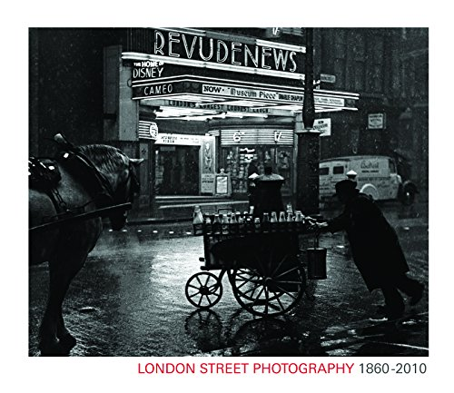 London Street Photography 1860-2010 by Mike Seaborne