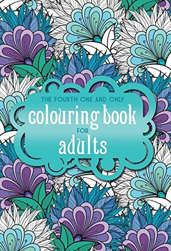 The Fourth One and Only Coloring Book for Adults by