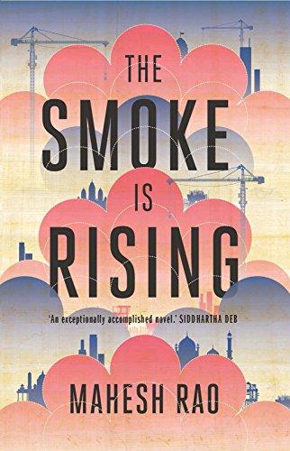 The Smoke is Rising by Mahesh Rao