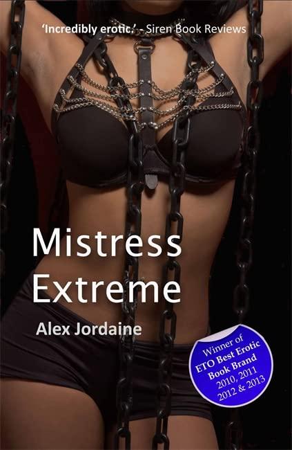 Mistress Extreme by Alex Jordaine