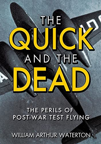 The Quick and the Dead by William Arthur Waterton