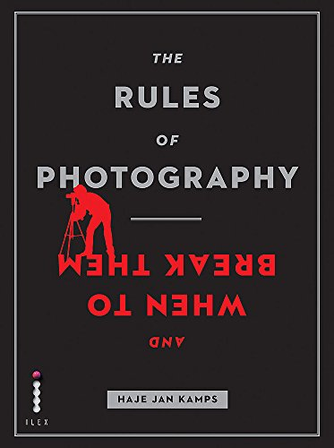 The Rules of Photography (and When to Break Them) by Haje Jan Kamps
