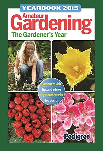 Amateur Gardening Yearbook: 2015 by