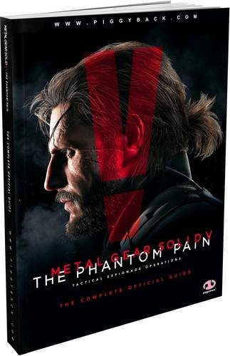 Metal Gear Solid V: The Phantom Pain, the Complete Official Guide by Piggyback