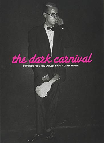 The Dark Carnival: Portraits from the Endless Night by