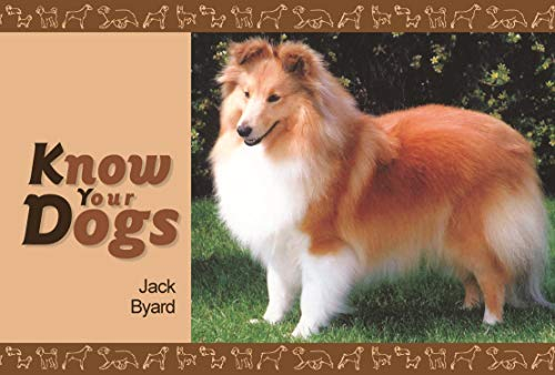 Know Your Dogs by Jack Byard