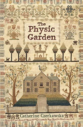 The Physic Garden by Catherine Czerkawska