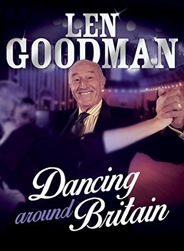 Len Goodman's Dancing Around Britain by Len Goodman