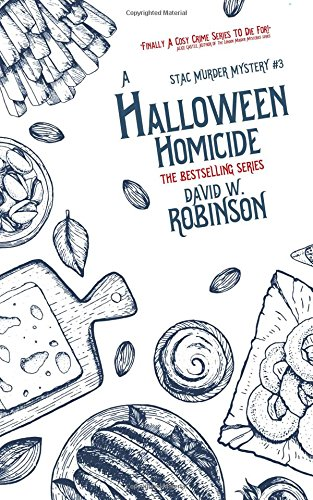 A Halloween Homicide by David W. Robinson