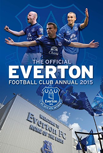 Official Everton FC 2015 Annual by