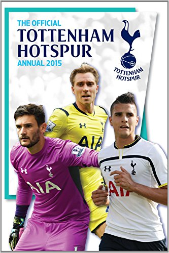 Official Tottenham Hotspur FC 2015 Annual by