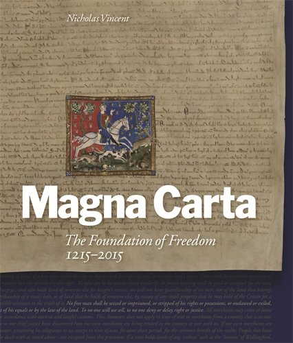 Magna Carta: The Foundation of Freedom 1215-2015 by Nicholas Vincent