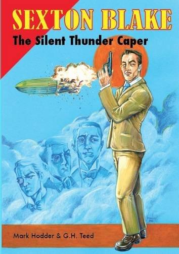 The Silent Thunder Caper by Mark Hodder