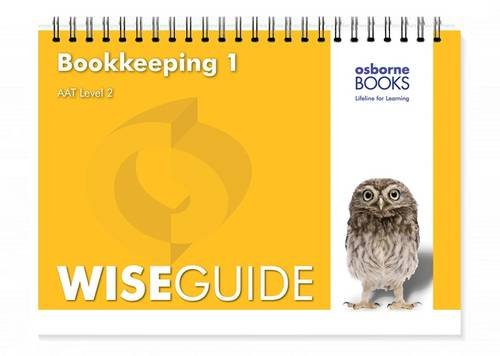 Bookkeeping 1 Wise Guide by Michael Fardon