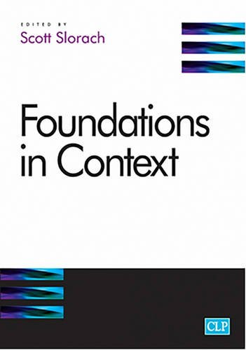 Foundations in Context by Professor Scott Slorach