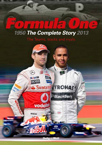 Formula One: The Complete Story 1950 to 2014 by Tim Hill