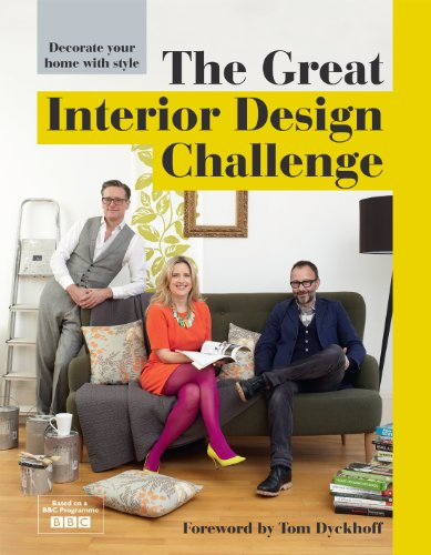 The Great Interior Design Challenge: Decorate Your Home with Style by Katherine Sorrell