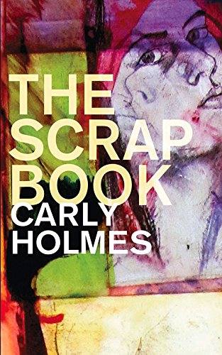 The Scrapbook by Carly Holmes