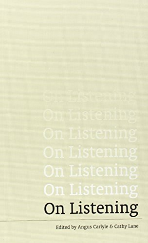 On Listening by Angus Carlyle