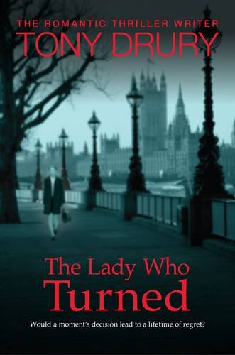 The Lady Who Turned by Tony Drury