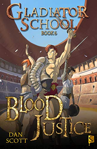 Blood Justice by Dan Scott