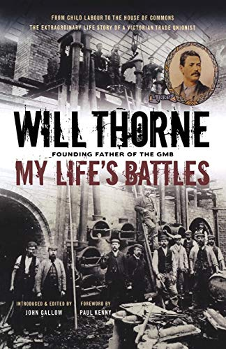 My Life's Battles by Will Thorne