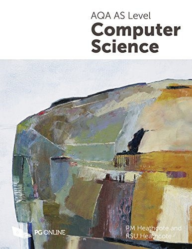 AQA AS Level Computer Science by P. M. Heathcote
