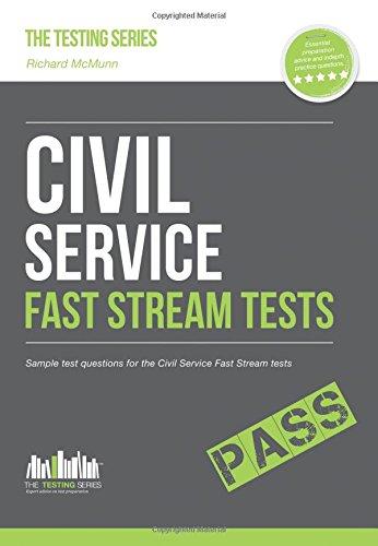 Civil Service Fast Stream Tests: Sample Test Questions for the Fast Stream Civil Service Tests by Richard McMunn