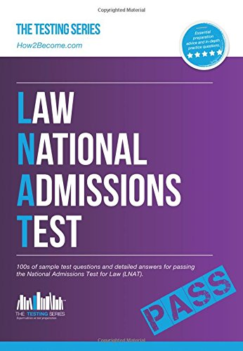 How to Pass the Law National Admissions Test (LNAT): 100s of Sample Questions and Answers for the National Admissions Test for Law by How2Become